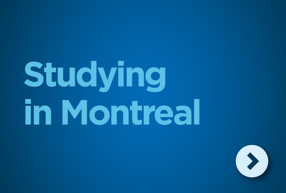 Studying in Montreal